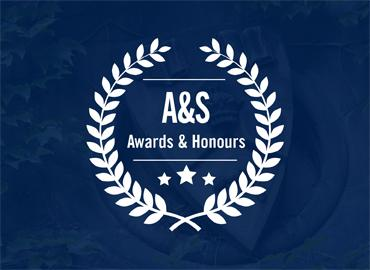 "An image which white text that states, ""A&S Awards & Honours."""