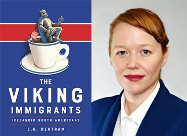A blue and red cover of the book The Viking Immigrants: Icelandic North Americansas well as a profile picture of Laurie Bertram.