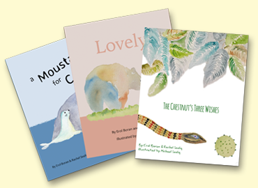 Book covers of 3 books. Titles: A Moustache for Carlo, Lovely and The Chestnut's Three Wishes. Cover art - painting of a seal, a bear and a snake in leaves.