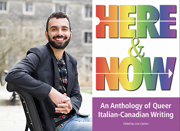 Headshot of Paolo Frascà with book cover with words: Here & Now: An Anthology of Queer Italian-Canadian Writing